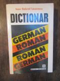 DICTIONAR GERMAN-ROMAN, ROMAN GERMAN- I.G. LAZARESCU