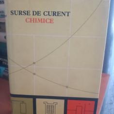 Surse de curent chimice - Editura tehnica - București 1964