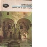 Axel Munthe - Cartea de la San Michele ( vol. I )