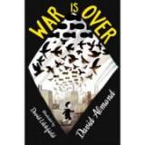 War is Over - David Almond