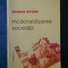 GEORGE RITZER - MCDONALDIZAREA SOCIETATII