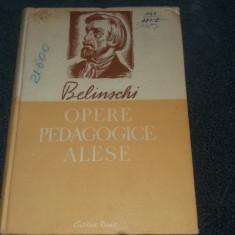 BELINSCHI - OPERE PEDAGOGICE ALESE CARTONATA