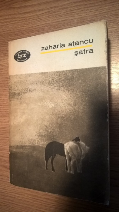 Zaharia Stancu - Satra (Editura Minerva, 1971; BPT)