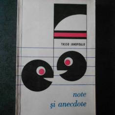 TASSO JANOPOULO - NOTE SI ANECDOTE