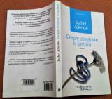 Despre dragoste si umbra. Editura Humanitas, 2013 - Isabel Allende