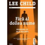 Fara al doilea nume | Lee Child
