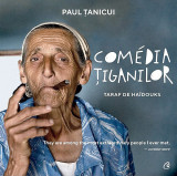 Comedia tiganilor | Paul Tanicui, Curtea Veche