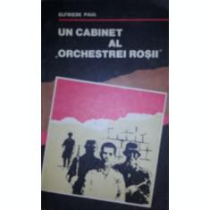 "UN CABINET AL "" ORCHESTREI ROSII "" - ELFRIEDE PAUL"