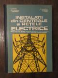 INSTALATII DIN CENTRALE SI RETELE ELECTRICE-E.POTOLEA,D.BALAURESCU