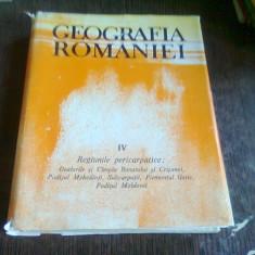 GEOGRAFIA ROMANIEI VOL.IV REGIUNILE PERICARPATICE