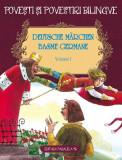 Cumpara ieftin Povești și povestiri bilingve. Deutsche Märchen. Basme germane (Vol. I)