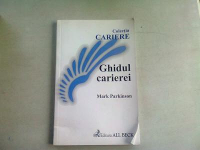GHIDUL CARIEREI - MARK PARKINSON foto