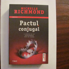 "PVM - Michelle RICHMOND ""Pactul Conjugal"" / necitita"