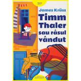 Cumpara ieftin Carte Editura Arthur, Timm Thaler sau rasul vandut, James Kruss, ART