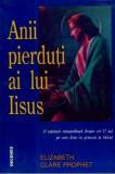 Anii pierduti ai lui Iisus - Elizabeth Clare Prophet