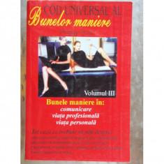 COD UNIVERSAL AL BUNELOR MANIERE VOL.III