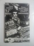 Prabusirea IMPERIULUI SOVIETIC si VIITORUL ROMANIEI in Profetiile lui NOSTRADAMUS - Vlaicu IONESCU