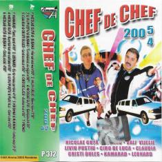 Caseta Chef De Chef 2005/4, originala, manele