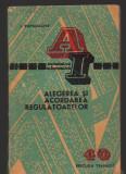 C9129 ALEGEREA SI ACORDAREA REGULATOARELOR - I. PAPADACHE