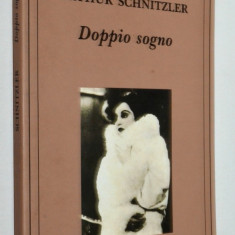 Doppio Sogno - Arthur Schnitzler - gli Adelphi