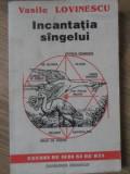 INCANTATIA SANGELUI-VASILE LOVINESCU