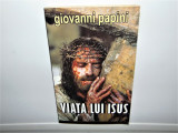 VIATA LUI ISUS -GIOVANNI PAPINI