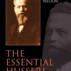 The Essential Husserl: Basic Writings in Transcendental Phenomenology