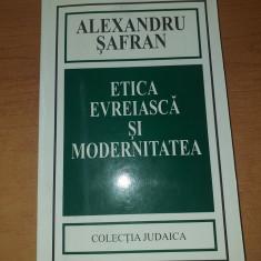 AS  - SAFRAN ALEXANDRU - ETICA EVREIASCA SI MODERNITATEA