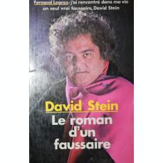 LE ROMAN D UN FAUSSAIRE - DAVID STEIN