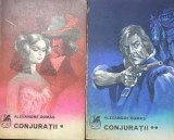 Conjuratii Alexandre Dumas 2 vol.