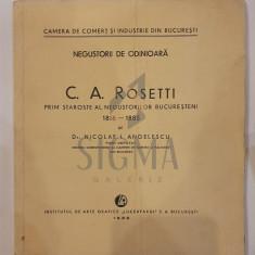 """DR. NICOLAE I. ANGELESCU - NEGUSTORI DE ODINIOARA """" C. A. ROSETTI"""" - PRINM STAROSTE AL NEGUSTORILOR BUCURESTENI, 1932"""