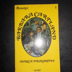 BARBARA CARTLAND - MASCA DRAGOSTEI