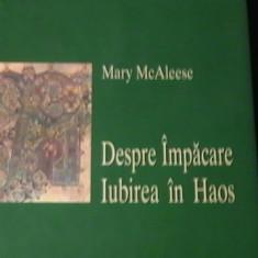 DESPRE IMPACARE-IUBIREA IN HAOS-MARY MC. ALEESE-TRAD.ELENA ZAMFIRESCU-