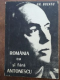 Romania cu si fara Antonescu- Gh. Buzatu