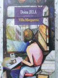 VILLA MARGARETA-DOINA JELA, Litera, Gerard de Villiers