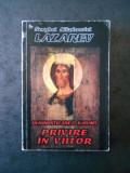 SERGHEI NIKOLAEVICI LAZAREV - DIAGNOSTICAREA KARMEI. PRIVIRE IN VIITOR