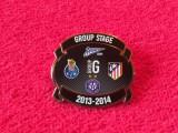 Insigna fotbal Group G(Champions) Porto,Zenit, Atletico,Austria Viena