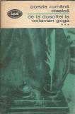 Poezia romana clasica. De la Dosoftei la Octavian Goga III BPT 558