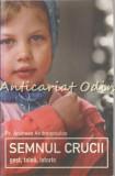 Cumpara ieftin Semnul Crucii - Pr. Andreas Andreopoulos