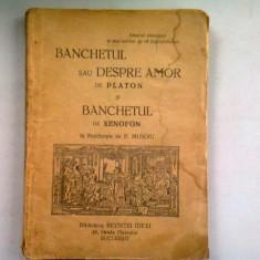 BANCHETUL SAU DESPRE AMOR - PLATON SI BANCHETUL XENOFON