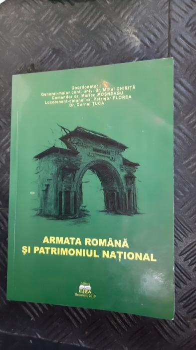 ARMATA ROMANA SI PATRIMONIUL NATIONAL ANUL 2010 /PAGINI 529 FORMAT MAI MARE .