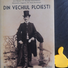 Din vechiul Ploiesti Ionita Stoicescu Constantin Iennescu