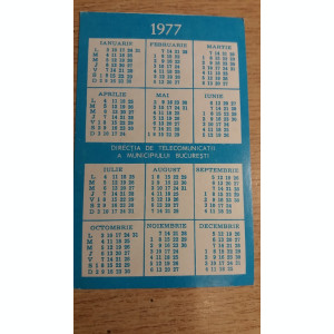 CCO 1977 - CALENDAR DE COLECTIE - TEMATICA RECLAMA - TELECOMUNICATII - ANUL 1977