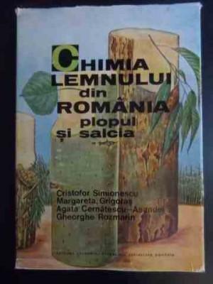 Chimia Lemnului Din Romania Plopul Si Salcia - Colectiv ,542763 foto