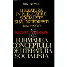 Literatura in publicatiile socialiste si muncitoresti (1880-1900). Reviste literare. Formarea conceptului de literatura rusa