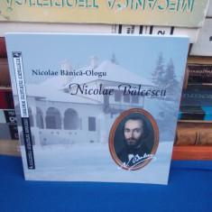 NICOLAE BANICA-OLOGU ~ NICOLAE BALCESCU , ROMAN RADIOFONIC , 2005