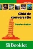 Ghid de conversatie Roman - Italian | Roxana Turcanu