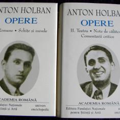 Anton Holban - Opere (2 vol) Romane, Teatru, Nuvele, editie lux Academia Romana