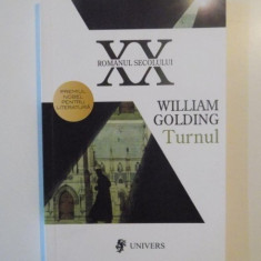 TURNUL , de WILLIAM GOLDING , 2009