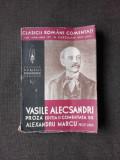 PROZA - VASILE ALECSANDRI, EDITIA II-A, COMENTATA DE ALEXANDRU MARCU